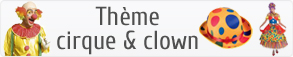 Accessoires clown & cirque